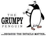 The Grumpy Penguin...Because the Details Matter